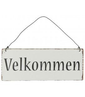 Metal Skilt, 'Velkommen'